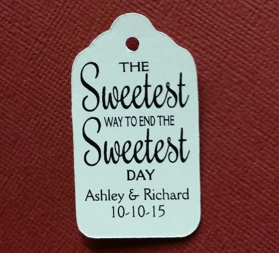 "The Sweetest Way to End the Sweetest Day Personalized Wedding Favor Choose your quantity SMALL 2"" Favor Tag"