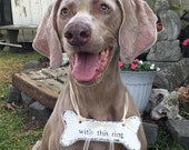WEDDING RING HOLDER | Dog Bone | Ring Bearer Sign | Benefits a No-Kill Animal Shelter