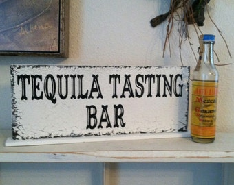 TEQUILA TASTING BAR, Tequila Signs, Bar Signs, Grooms Signs, Alcohol Signs, 4 3/4 x 12