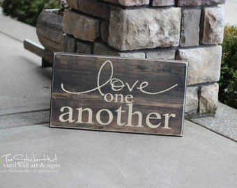 Love One Another Quote Saying - Wood Sign - Distressed Wooden Sign S84