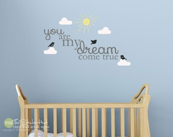 You Are My Dream Come True - Clouds - Sun - Birds - Typography Word Art - Vinyl - Quote - Wall Decals - Stickers Decals 1782