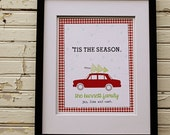 Custom 'Tis The Season Print