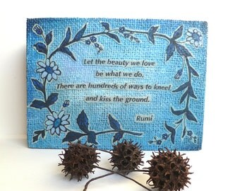 Mixed media original art in blue tones, LET THE BEAUTY, cradled wood panel, Rumi, inspirational quote, floral home decor, collectible
