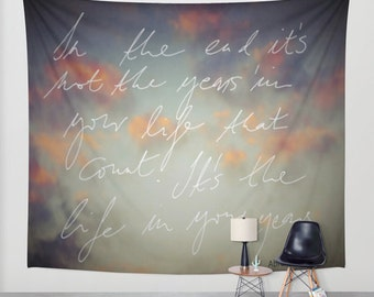 In the end.. Abraham Lincoln quotation, Wall Tapestry, home decor, hadwritten, text art, word, inspirational, photography, dreamy, garden