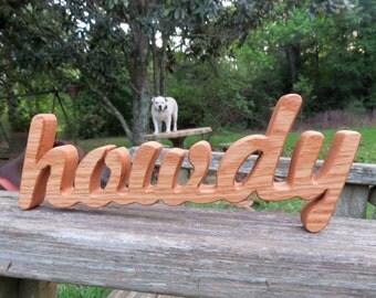 wood howdy sign shelf sitter word art