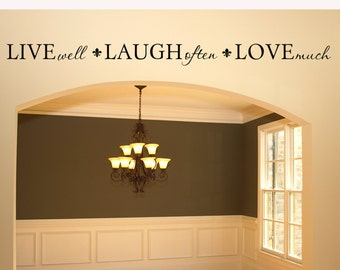 "Wall Decal Living Room Wall Decor ""Live Well, Laugh Often, Love Much"" Live Laugh Love Vinyl Decal Vinyl Lettering Wall Quote Wall Sticker"