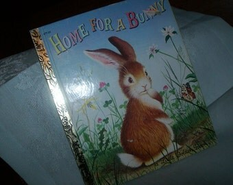 Home for a Bunny -- A little Golden Book 1961