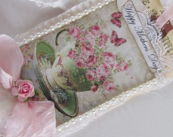 Mothers Day Card, Tea Cup Gift Tag,  Rose Lace Tag, Mixed Media Art Tag, French Gift Tag