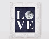 LOVE moon - 10x8 print - space nursery theme art baby boy wall art poster dark blue and white - chalkboard