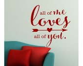All of ME LOVES all of YOU - Love Song Lyric - Bedroom Vinyl Quote - Wedding - Anniversary Gift