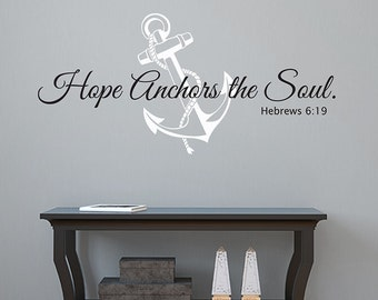 Hope Anchors The Soul wall decal - Hebrews 6:19 Vinyl Wall Decal - Scripture Wall Decal - Bedroom Decor