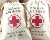 "Personalized wedding favors  - In sickness and in health favor bags 4"" x 6"" - Set of 10 - custom wording"