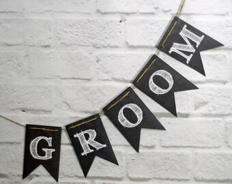 Groom Wedding Chalkboard Style Banner, Groom wedding bunting, wedding reception backdrop decor sign photo prop