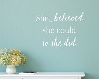 Motivational Wall Decals, She Believed She Could Wall Decal, Inspirational Wall Decals