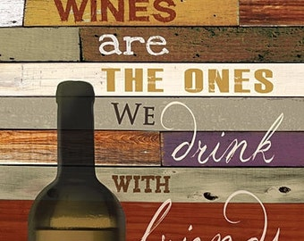 Wine Wall Decor,The Best Wines,12x18,Marla Rae,Wood Sign