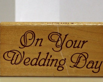 On Your Wedding Day Rubber Stamp