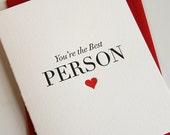 Letterpress Love card- Valentine's Day card - Friendship card - Best Person