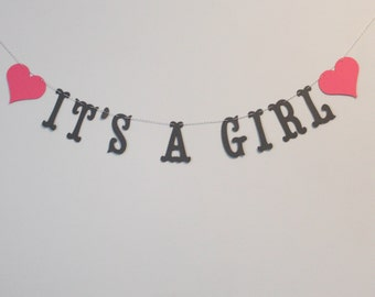 Its A Girl Banner - Custom Colors - Nursery, Baby Shower Decoration or Photo Prop Sign