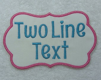 Personalized Two Line of Text Fabric Embroidered Iron On Applique Patch MADE TO ORDER