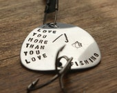 I Love You More than You Love Fishing Lure Guy Gift For Him Gift Birthday Gift Boyfriend Husband Gift Fiancé Gift Fishing Gift Outdoors