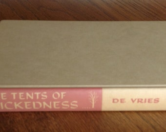 Vintage copy of The Tents of Wickedness by Peter De Vries
