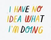 A4 No Idea Print