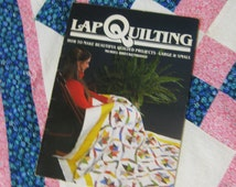 1988 Lap Quilting Book Muriel Breckenridge-How To Make Beautiful Quilted Projects