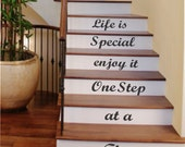 Vinyl Wall Lettering Life is Special Enjoy it One Step at a Time Quote Decal for Stairs