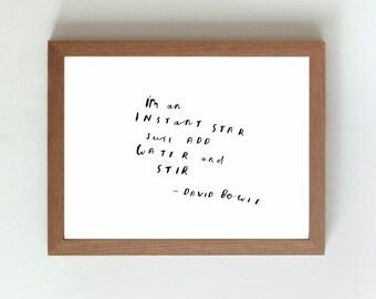 David Bowie quote - hand written, hand drawn typography - original art (not print)