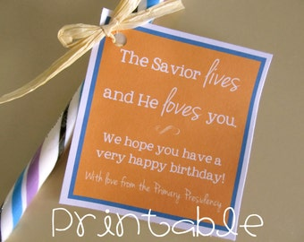 Printable- PDF-  The Savior Lives and Loves- LDS Primary Birthday Gift Idea
