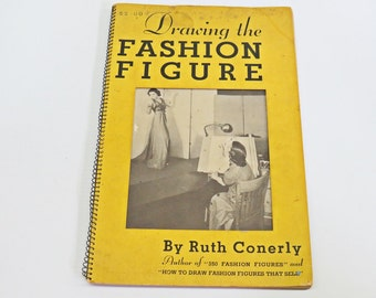 Drawing the Fashion Figure 1937 Ruth Conerly Fashion Advertising Design