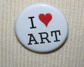 I Love Art 1.25 inch Pinback BUTTON Featuring Original Art Image by Rick Cheadle Designs