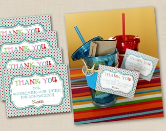 SALE Quench My Thirst for Knowledge Teacher Appreciation Gift - personalized 3x4 favor tag printable file