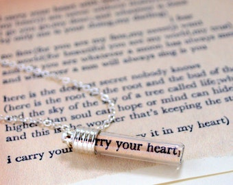 Message in a Bottle Necklace,  Poetry Pendant, Love Token Necklace, Love Poem, ee cummings, i carry your heart, Secret Message