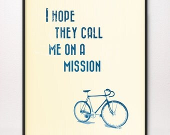 11x14 I Hope They Call Me on a Mission Art Print LDS Mormon