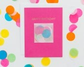 NEW! Happy Birthday Card / Confetti Card™