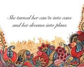 INSPIRATIONAL QUOTE print-art print,wall decor,home decor, gift for her,gift,motivational quote, original art print