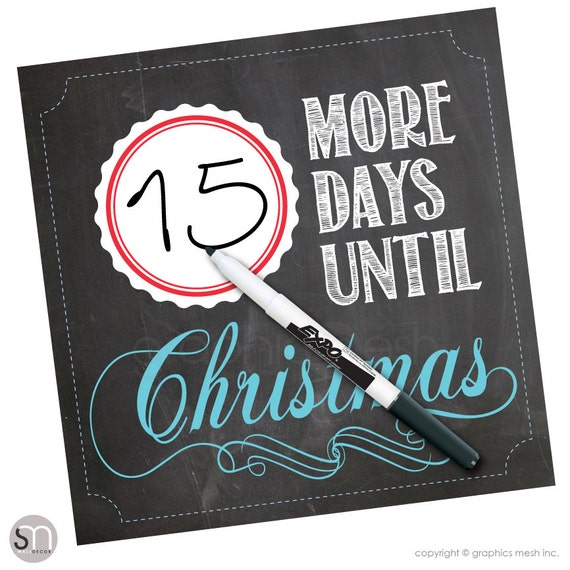 Christmas Countdown dry erase - more DAYS UNTIL CHRISTMAS - Holiday decor