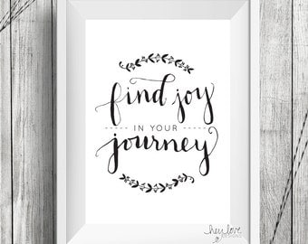 Find Joy in Your Journey Calligraphy Digital Download
