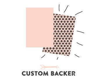 Custom backer