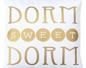 Dorm Pillow, Gold Pillow, Dorm Sweet Dorm, Gold Metallic Pillow Throw Pillow Cover, Gold Pillow, Dorm Decor, Monogram Cushion, dorm bedding