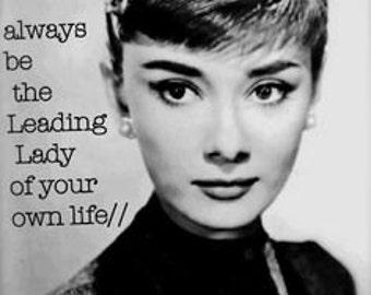 Always Be The Leading Lady in Your Own Life, Audrey Hepburn Photo Collection, digital download