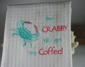 I'm Crabby Embroidered Kitchen Towel - Embroidered Crab - Beach Decor