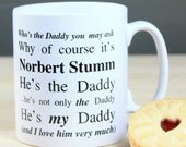Personalized Who's The Daddy Mug