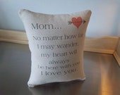 Gift for Mom birthday gift mom pillow love quote throw pillow sentimental I love you mom Valentines gift handmade cotton canvas home decor
