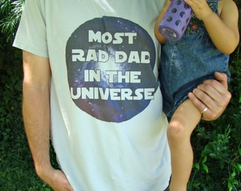 Most RAD DAD in the Universe - American Apparel Mens tee- Fathers day gift, gift for dad, gift for him