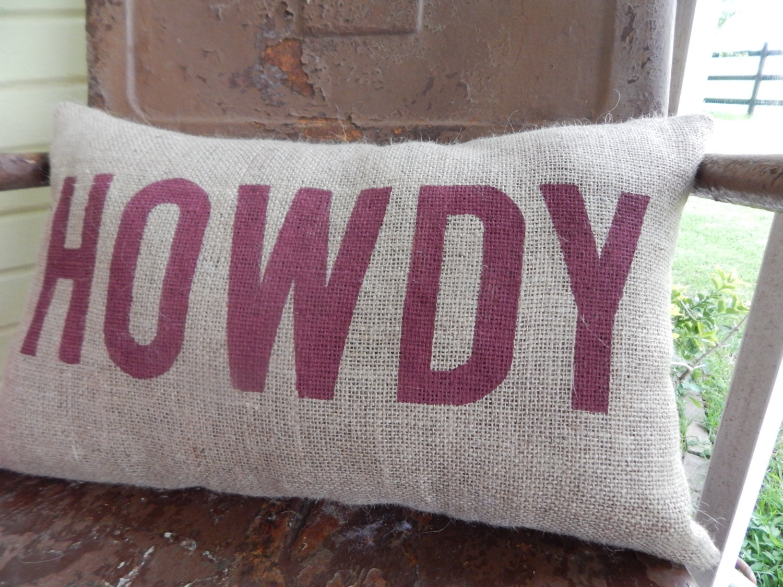 Texas A Amp M Aggies Howdy Aggie Pillow Collegiate By Takeflytefarm