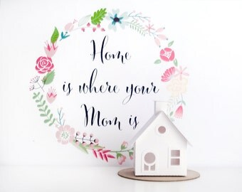 Home is Where Your Mom Is Glitter House Paper Craft Kit Putz House DIY Kit Christmas Ornament Cottage Mothers Day Gift for Crafty Mom