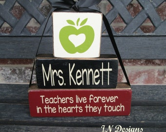 Teacher appreciation blocks--Teachers live forever in the hearts they touch(apple)