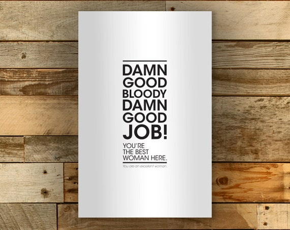 You're the Best Woman Here // Minimalist typographic Quote // IT Crowd inspired Humorous Art Print